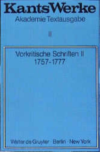 Immanuel Kant: Werke / Vorkritische Schriften II. 1757-1777 - Coverbild