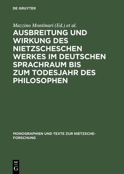 Ausbreitung und Wirkung des Nietzscheschen Werkes im deutschen Sprachraum bis zum Todesjahr des Philosophen - Coverbild