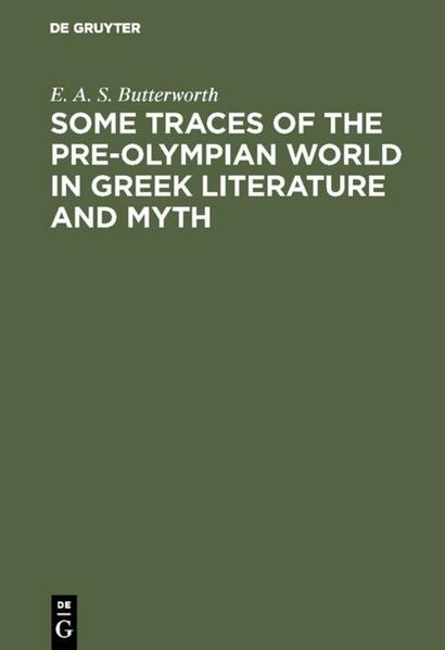 Some Traces of the Pre-Olympian World in Greek Literature and Myth - Coverbild