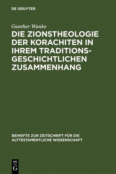 Die Zionstheologie der Korachiten in ihrem traditionsgeschichtlichen Zusammenhang - Coverbild
