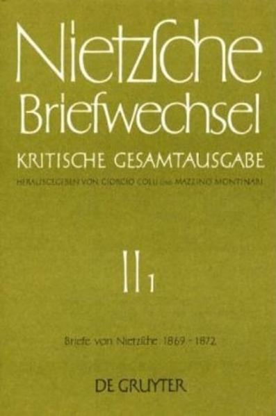 Friedrich Nietzsche: Briefwechsel. Abteilung 2 / Briefe von Friedrich Nietzsche 1869 - 1872 - Coverbild