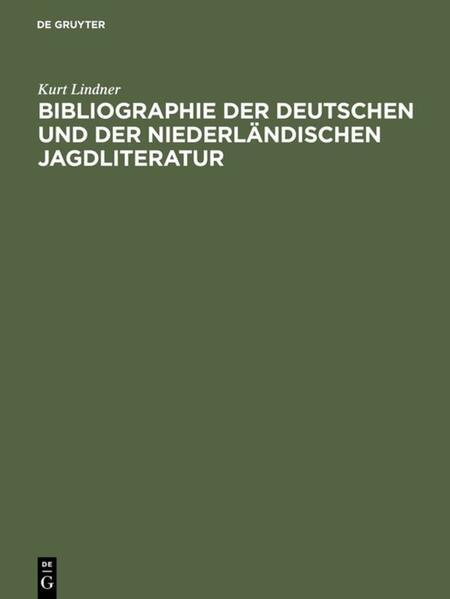 Bibliographie der deutschen und der niederländischen Jagdliteratur - Coverbild