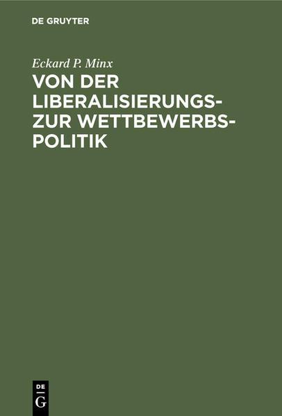 Von der Liberalisierungs- zur Wettbewerbspolitik - Coverbild