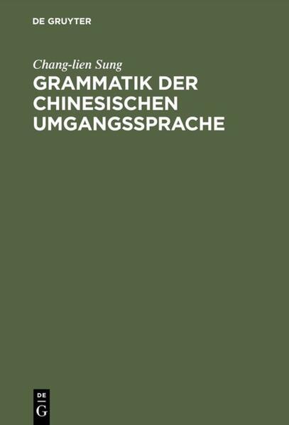Grammatik der chinesischen Umgangssprache - Coverbild