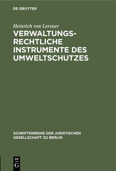 Verwaltungsrechtliche Instrumente des Umweltschutzes - Coverbild