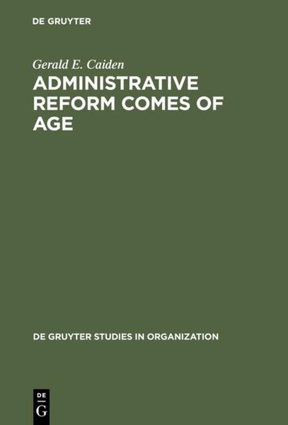 Administrative Reform Comes of Age - Coverbild