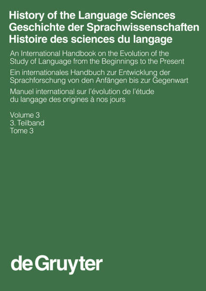History of the Language Sciences / Geschichte der Sprachwissenschaften... / History of the Language Sciences / Geschichte der Sprachwissenschaften.... 3. Teilband - Coverbild