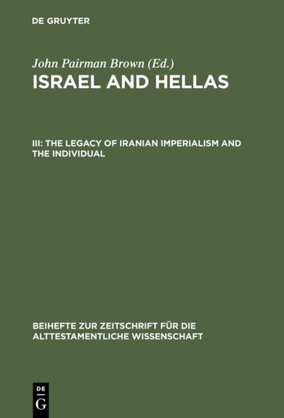 John Pairman Brown: Israel and Hellas / The Legacy of Iranian Imperialism and the Individual - Coverbild