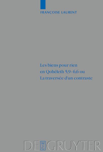 Les biens pour rien en Qohéleth 5,9 - 6,6 ou La traversée d'un contraste - Coverbild