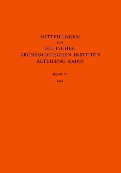 Mitteilungen des Deutschen Archäologischen Instituts, Abteilung Kairo / 2006 - Coverbild