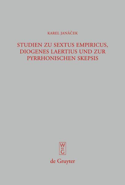 Studien zu Sextus Empiricus, Diogenes Laertius und zur pyrrhonischen Skepsis - Coverbild