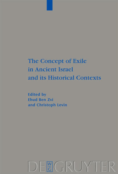 The Concept of Exile in Ancient Israel and its Historical Contexts - Coverbild