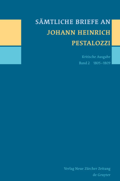 Sämtliche Briefe an Johann Heinrich Pestalozzi / 1805-1809 - Coverbild