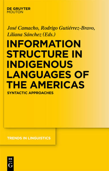 Information Structure in Indigenous Languages of the Americas - Coverbild