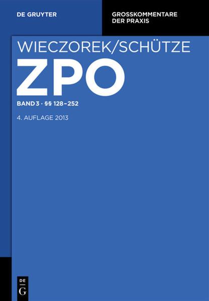 Zivilprozessordnung und Nebengesetze / §§ 128-252 - Coverbild
