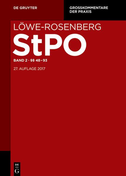 Löwe/Rosenberg. Die Strafprozeßordnung und das Gerichtsverfassungsgesetz / §§ 48-93 - Coverbild
