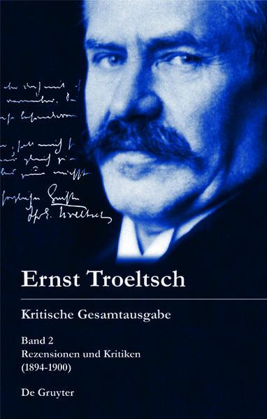 Ernst Troeltsch: Kritische Gesamtausgabe / Rezensionen und Kritiken - Coverbild