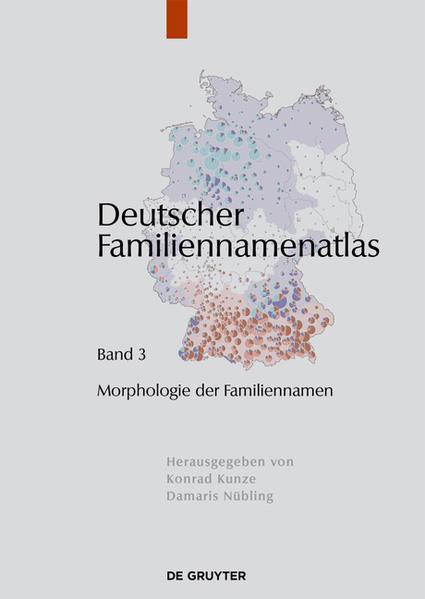 Deutscher Familiennamenatlas / Morphologie der Familiennamen - Coverbild