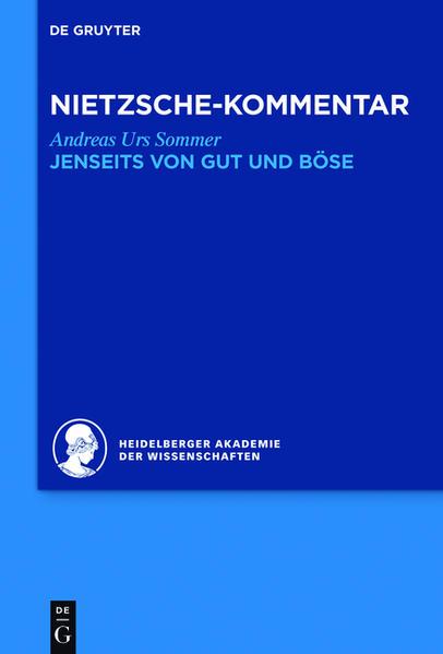 Historischer und kritischer Kommentar zu Friedrich Nietzsches Werken / Kommentar zu Nietzsches
