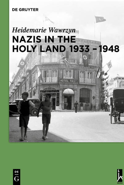 Nazis in the Holy Land 1933-1948 - Coverbild