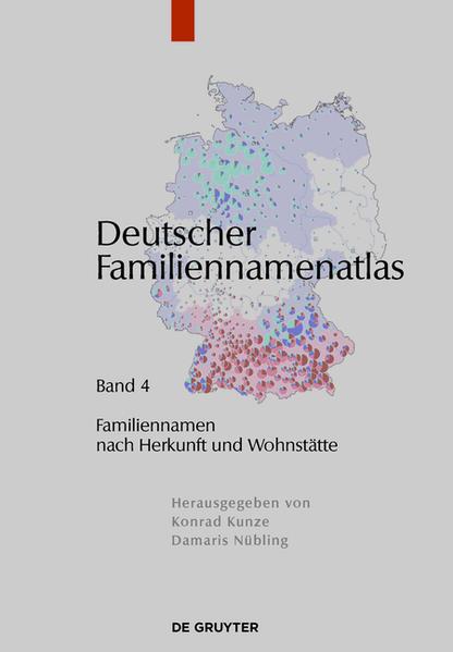 Deutscher Familiennamenatlas / Familiennamen nach Herkunft und Wohnstätte - Coverbild
