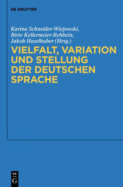 Vielfalt, Variation und Stellung der deutschen Sprache - Coverbild