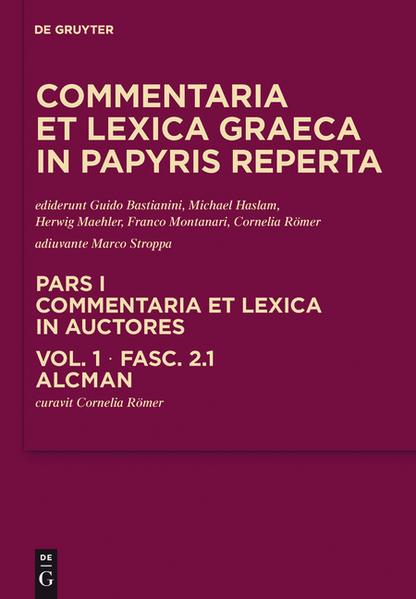 Commentaria et lexica Graeca in papyris reperta (CLGP). Commentaria... / Alcman - Coverbild