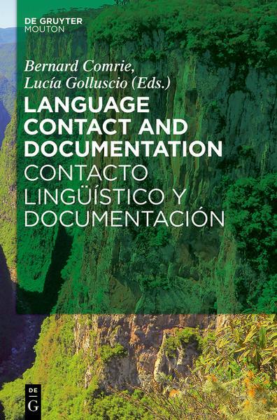 Language Contact and Documentation / Contacto lingüístico y documentación - Coverbild