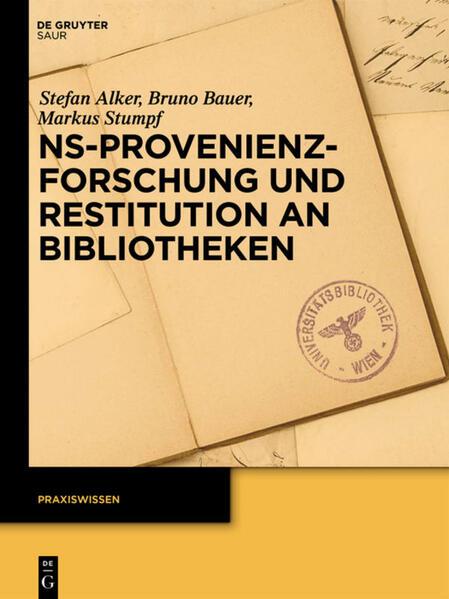 NS-Provenienzforschung und Restitution an Bibliotheken - Coverbild