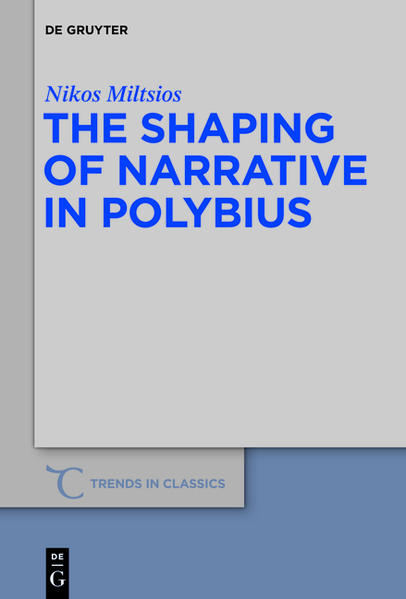 The Shaping of Narrative in Polybius - Coverbild