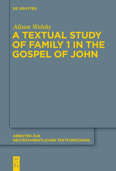 A Textual Study of Family 1 in the Gospel of John - Coverbild