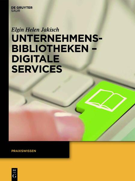 Unternehmensbibliotheken - Digitale Services - Coverbild