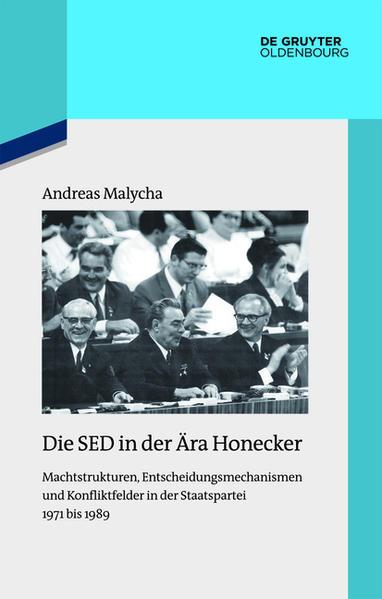 Die SED in der Ära Honecker - Coverbild