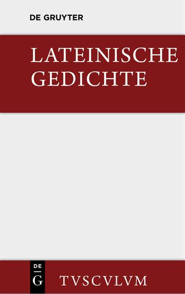 Lateinische Gedichte im Urtext mit den schönsten Übertragungen deutscher Dichter - Coverbild