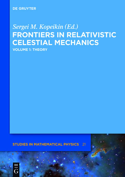 Frontiers in Relativistic Celestial Mechanics / Theory - Coverbild