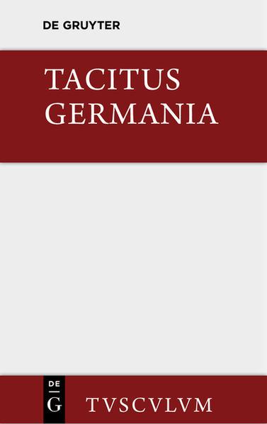 Germania und die wichtigsten antiken Stellen über Deutschland - Coverbild
