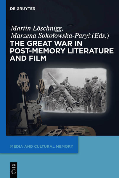 The Great War in Post-Memory Literature and Film - Coverbild