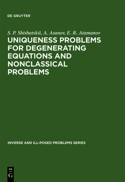 Uniqueness Problems for Degenerating Equations and Nonclassical Problems - Coverbild