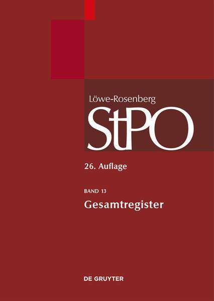 Löwe/Rosenberg. Die Strafprozeßordnung und das Gerichtsverfassungsgesetz / Gesamtregister - Coverbild