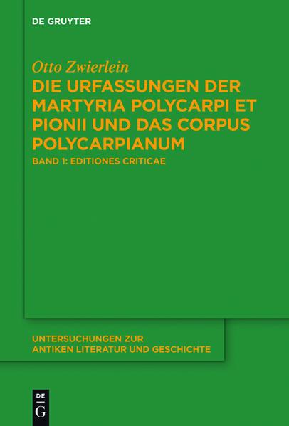 Die Urfassungen der Martyria Polycarpi et Pionii und das Corpus Polycarpianum - Coverbild