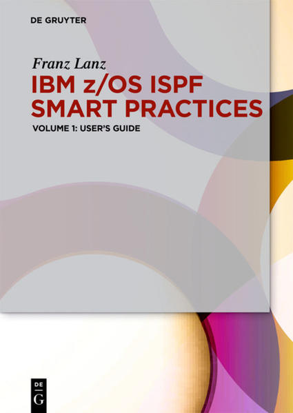 IBM z/OS ISPF Smart Practices / User's Guide - Coverbild