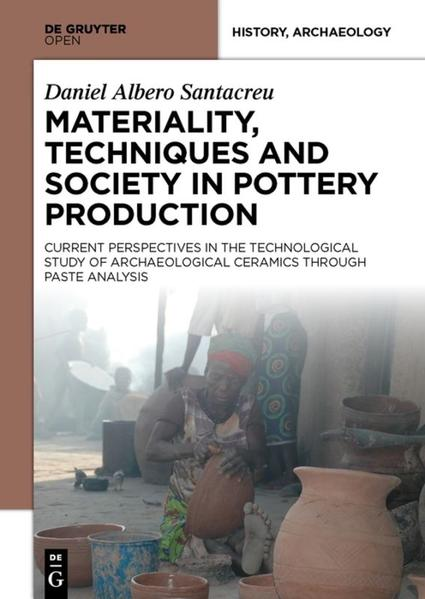 Materiality, Techniques and Society in Pottery Production - Coverbild
