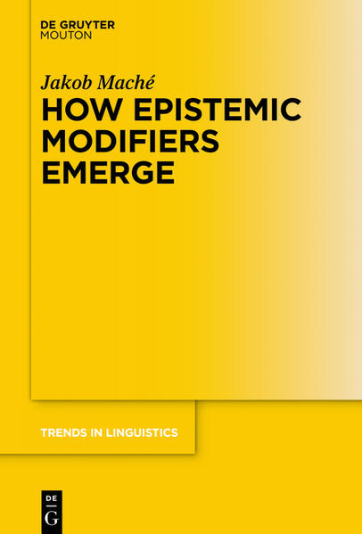 How Epistemic Modifiers Emerge - Coverbild