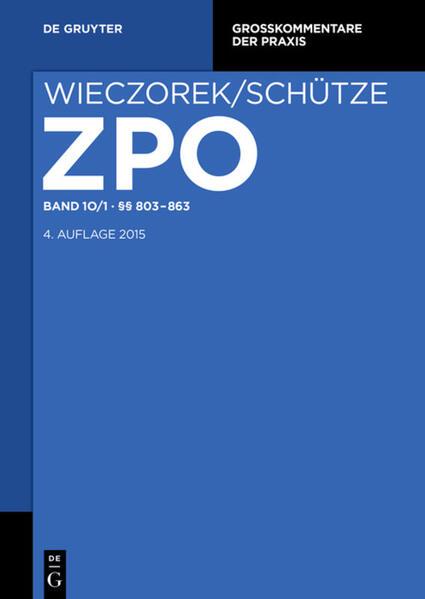 Zivilprozessordnung und Nebengesetze / §§ 803-863 - Coverbild