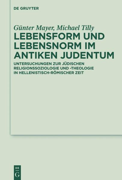 Lebensform und Lebensnorm im Antiken Judentum - Coverbild