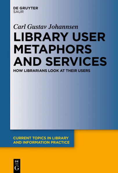 Library User Metaphors and Services - Coverbild