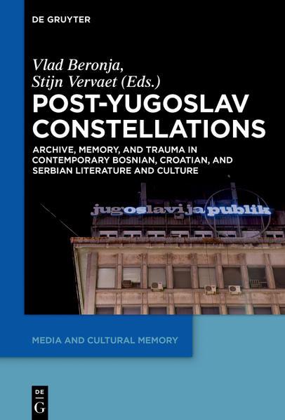 Post-Yugoslav Constellations - Coverbild