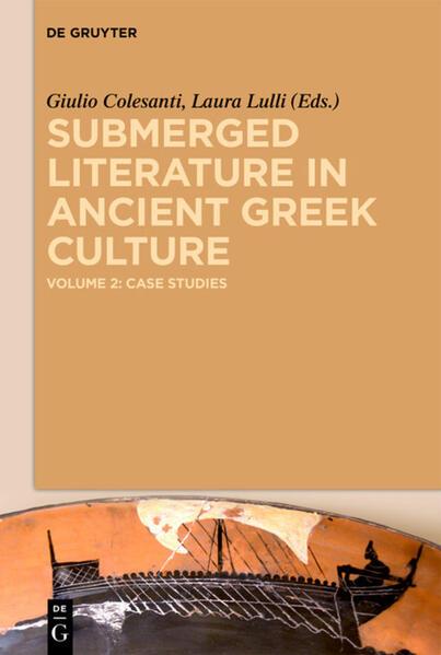 Submerged Literature in Ancient Greek Culture / Case Studies - Coverbild
