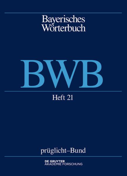 Bayerisches Wörterbuch (BWB) / prüglicht–Bund - Coverbild