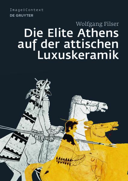 Die Elite Athens auf der attischen Luxuskeramik - Coverbild